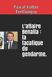 L'affaire Benalla : la tacatique du gendarme.