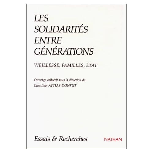 Les Solidarités entre générations : Vieillesse, familles, États
