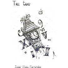 Tic, tac (Mort nº 2) (Spanish Edition)