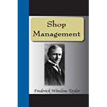 Shop Management by Frederick Winslow Taylor (2008-05-23)