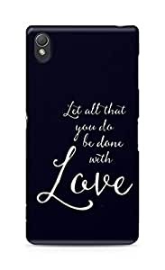 AMEZ let all that you do be done with love Back Cover For Sony Xperia Z3