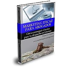 Marketing eficaz para abogados (Spanish Edition)