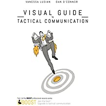 Visual Guide to Tactical Communication (BOOST Book 1) (English Edition)