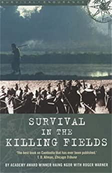 Survival in the Killing Fields by [Ngor, Haing]