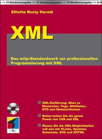 IT-Studienausgabe. Die XML-Bibel.