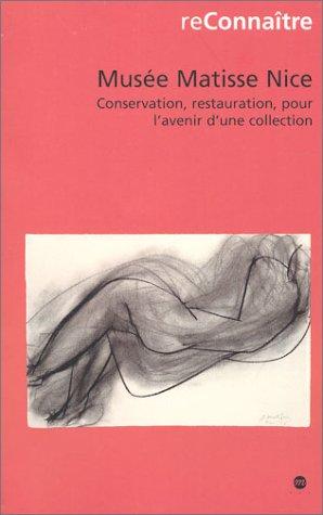Musée Matisse Nice : Conservation, restauration, pour l'avenir d'une collection