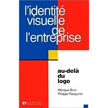 L'Identité visuelle de l'entreprise. Au-delà du logo