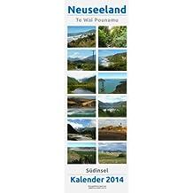 Te Wai Pounamu. Neuseelands Süden. Kalender 2014