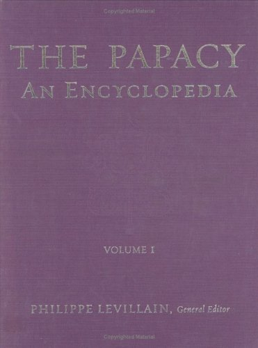 The Papacy: An Encyclopedia