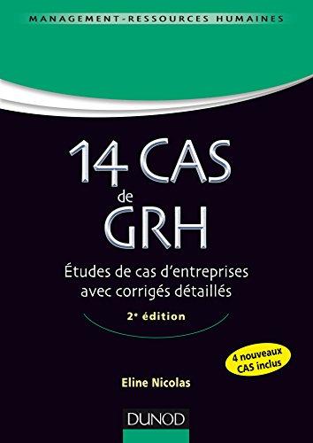 14 Cas de GRH - 2e éd. - Etudes de cas d'entreprises avec corrigés détaillés par Eline Nicolas