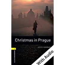 Christmas in Prague - With Audio Level 1 Oxford Bookworms Library: 400 Headwords