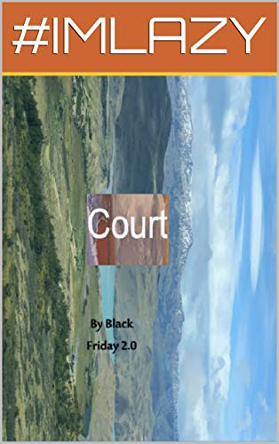 Court: Storyytime (English Edition) eBook: Blackfriday 2.0, NO ...