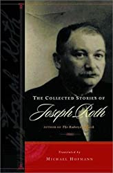 The Collected Stories of Joseph Roth by Joseph Roth (2002-02-08)