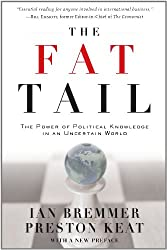 (The Fat Tail: The Power of Political Knowledge in an Uncertain World) By Ian Bremmer (Author) Paperback on (Jul , 2010)