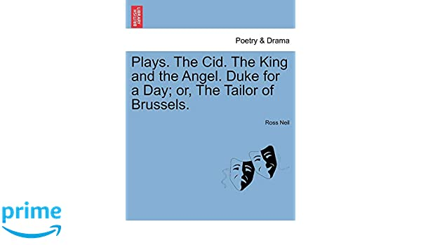 Buy Plays  the Cid  the King and the Angel  Duke for a Day