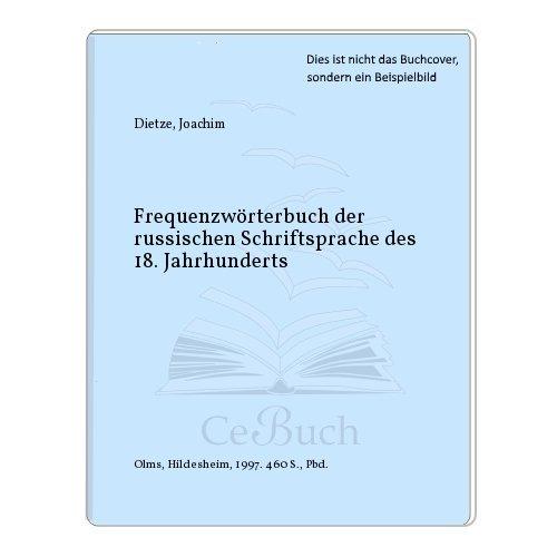 Frequenzwörterbuch der russischen Schriftsprache des 18. Jahrhunderts