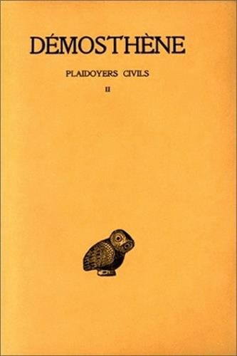 Plaidoyers civils, tome 2 : Discours 39-48