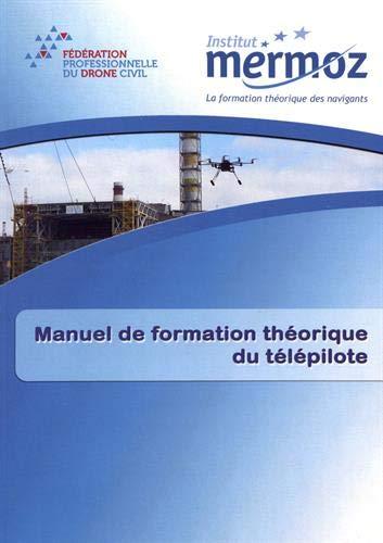 Manuel de formation théorique du télépilote