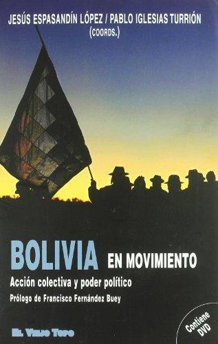 Bolivia en movimiento: Acción colectiva y poder político