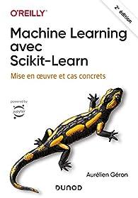 Machine Learning avec Scikit-Learn - 2e éd. par Aurélien Géron