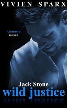 JACK STONE - WILD JUSTICE (Alpha Male) (The Dark Master Series) by [Sparx, Vivien]