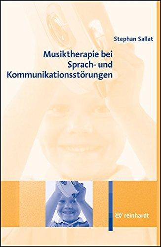 Musiktherapie bei Sprach- und Kommunikationsstörungen