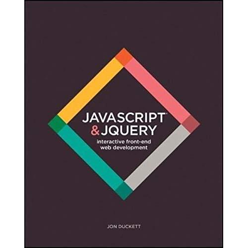 JavaScript and JQuery [Paperback] Duckett, Jon Author