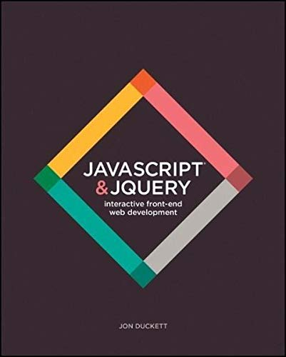 JavaScript and JQuery [Paperback] Duckett, Jon Author