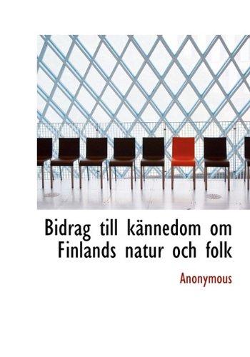 Bidrag till kännedom om Finlands natur och folk