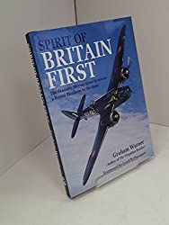 Spirit of Britain First: The Dramatic 20 Year Quest to Return a Bristol Blenheim to the Skies