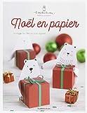 """Afficher """"Noël en papier"""""""