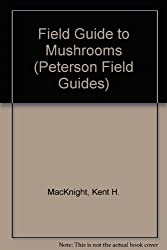 Field Guide To Mushrooms (Peterson Field Guides)
