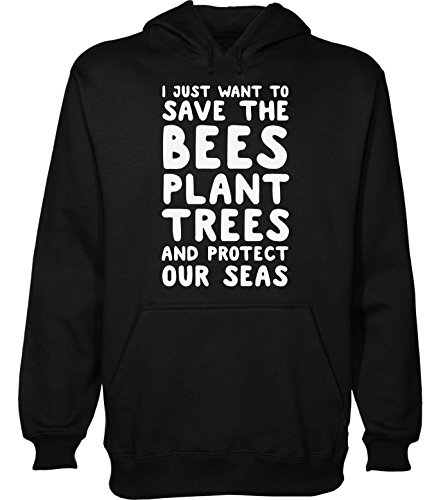 i-just-want-to-save-the-bees-plant-trees-and-protect-our-seas-mens-hoodie-pullover-large