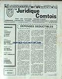 JURIDIQUE COMTOIS / IMMOBILIER (LE) [No 27] du 23/11/1979 - DEPENSES DEDUCTIBLES - LE GERANT DE S.A.R.L. - LES DECHETS NUCLEAIRES SUR LE SOLEIL - LES VENTES AUX ENCHERES....