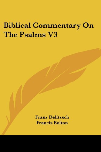 Biblical Commentary on the Psalms V3