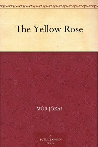 The Yellow Rose (English Edition)