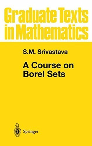 A Course on Borel Sets (Graduate Texts in Mathematics, Vol. 180) by S.M. Srivastava (1998-04-13)