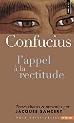 Confucius : L'appel à la rectitude
