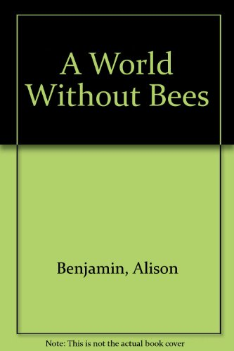 a-world-without-bees