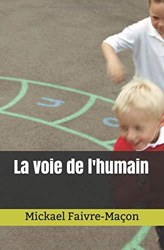 La voie de l'humain