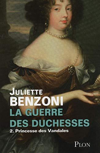 La guerre des duchesses - Tome 2 : Princesse des Vandales