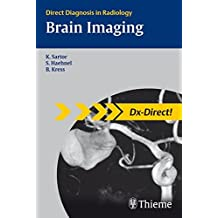 Brain Imaging: Direct Diagnosis in Radiology (DX-Direct Series)