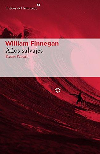Anos Salvajes por William Finnegan