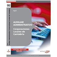 Auxiliar Administrativo Corporaciones Locales de Cantabria. Test (Colección 1284)
