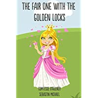 The Fair One With the Golden Locks: