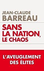 Sans la nation le chaos (TOUC.ESSAIS)
