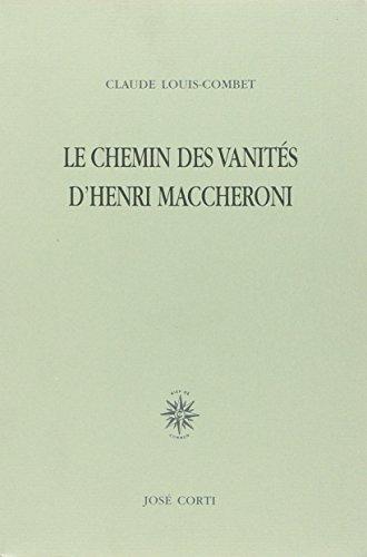 Le chemin des vanités d'Henri Maccheroni