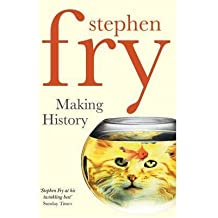 (Making History) By Stephen Fry (Author) Paperback on (May , 2011)