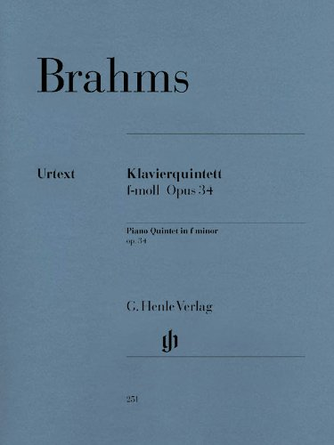 Quintett F-Moll Op 34. Violine, Viola, Violoncello, Klavier