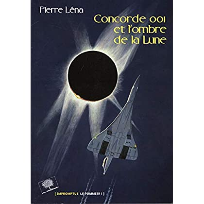 Concorde 001 et l'ombre de la Lune